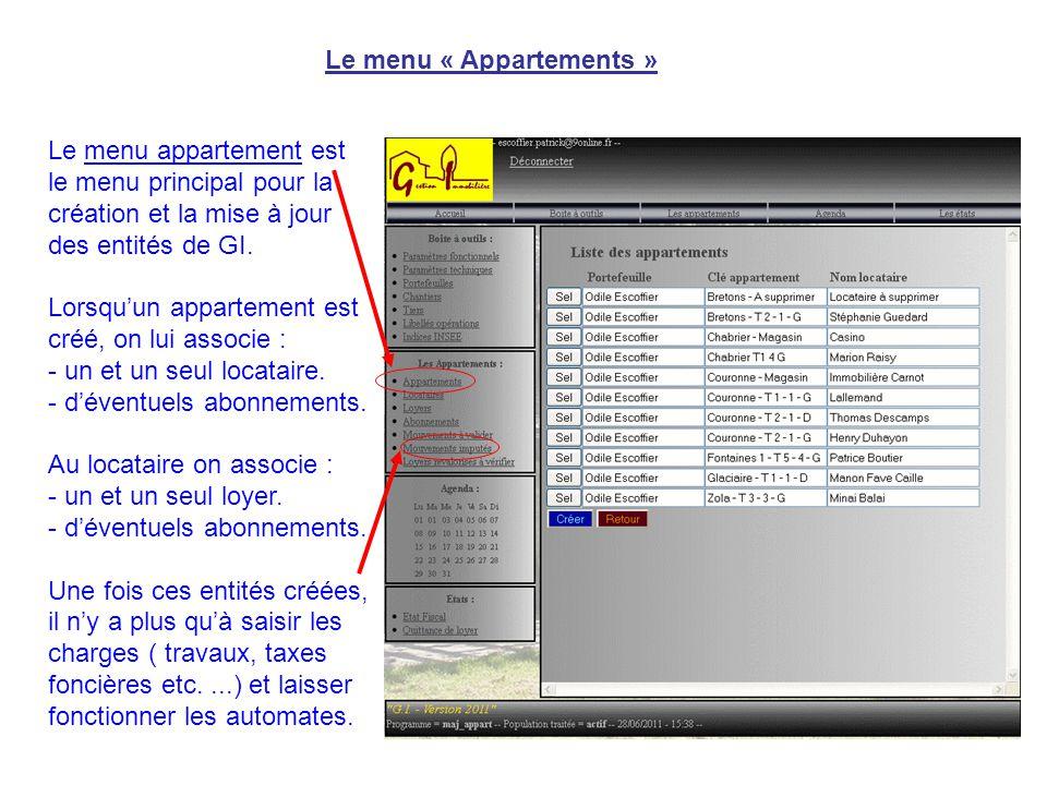 Le menu « Appartements » Le menu appartement est le menu principal pour la création et la mise à jour des entités de GI. Lorsqu'un appartement est cré