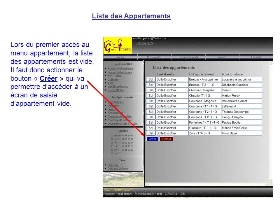 Liste des Appartements Lors du premier accès au menu appartement, la liste des appartements est vide.