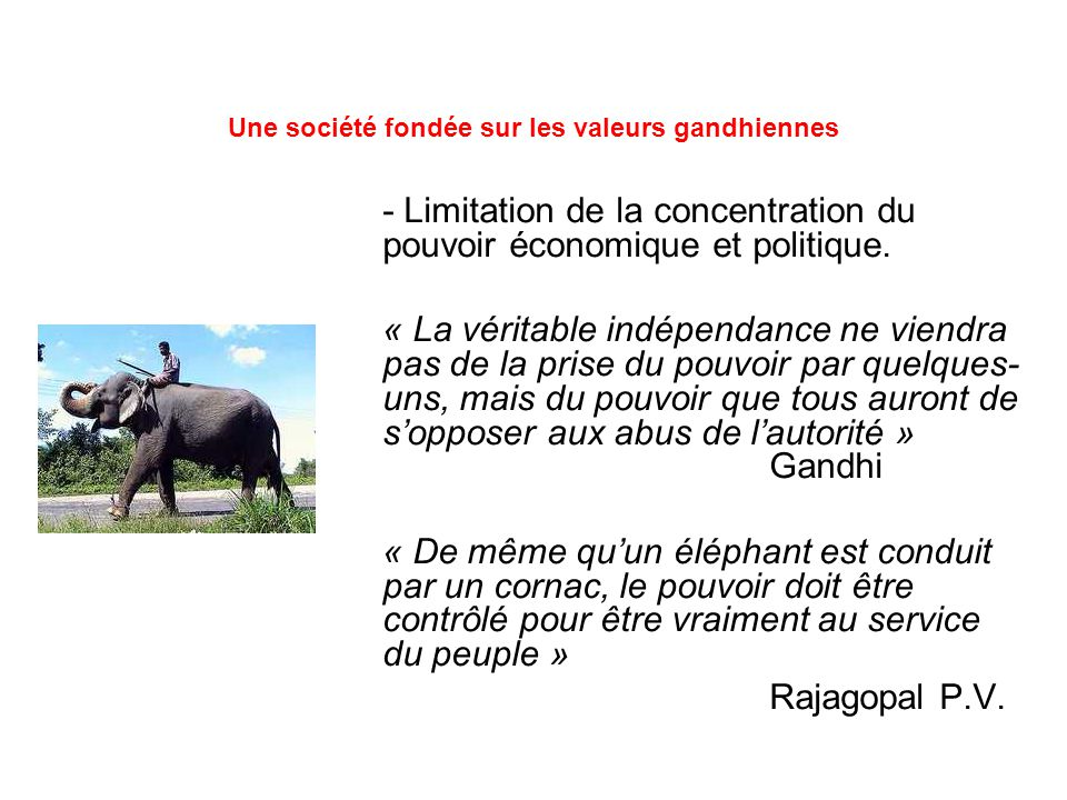 - Limitation de la concentration du pouvoir économique et politique.