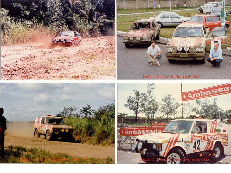 Lognay f. Lognay P. mazda 323 safari 1986 Frank et Guy van Hecke safari 1986 Lognay F. Lognay P. range rover safari 1987 Lognay F. Lognay P. range rov