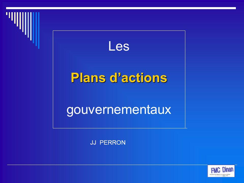 Plans d'actions Les Plans d'actions gouvernementaux JJ PERRON