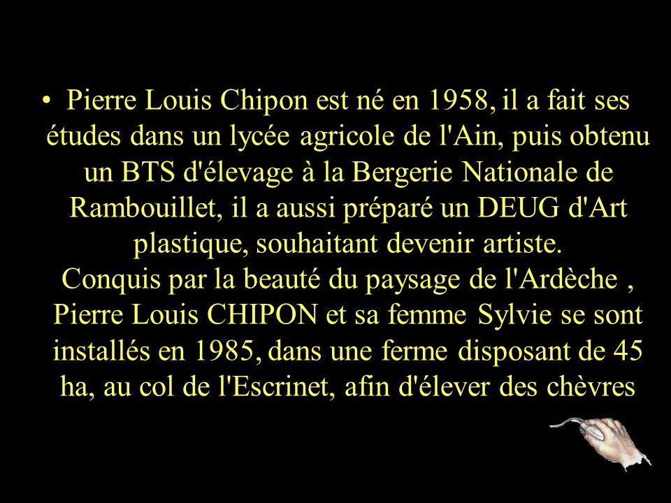 Pierre Louis CHIPON Sculpteur Ancien éleveur de chèvres reconverti dans la sculpture d'animaux et de personnages réalisés avec de vieux outils Il vien