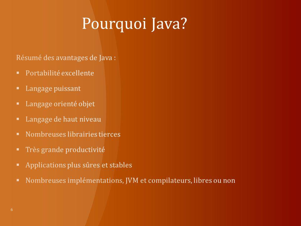 Pourquoi Java? 6