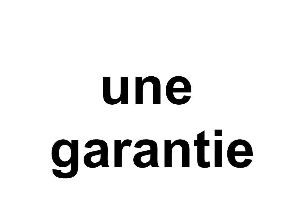 une garantie