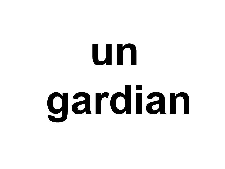 un gardian