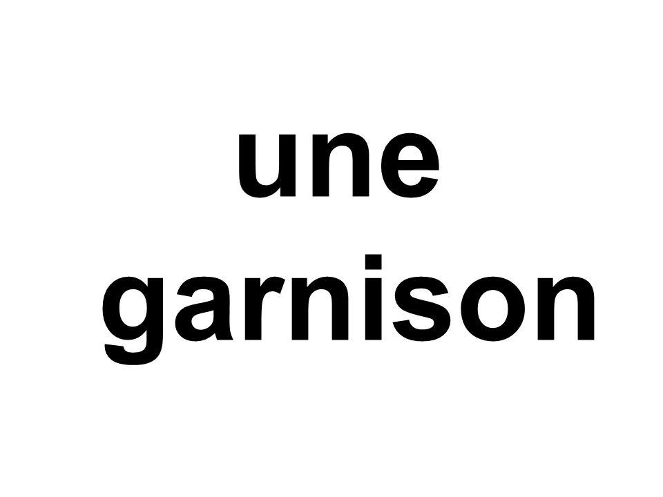 une garnison