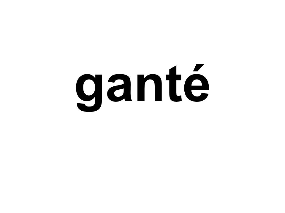 ganté