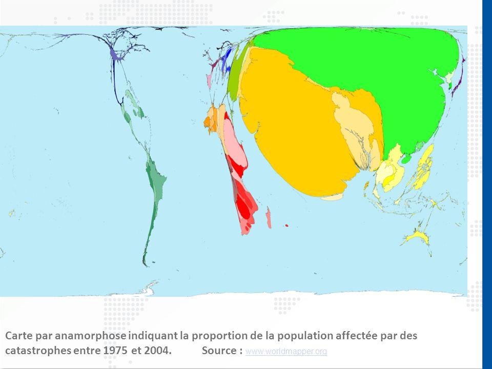 Carte par anamorphose indiquant la proportion de la population affectée par des catastrophes entre 1975 et 2004. Source : www.worldmapper.org www.worl