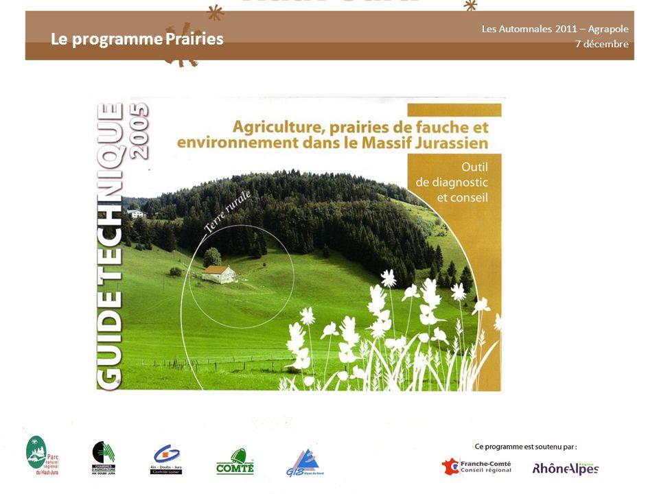 Les Automnales 2011 – Agrapole 7 décembre Le programme Prairies