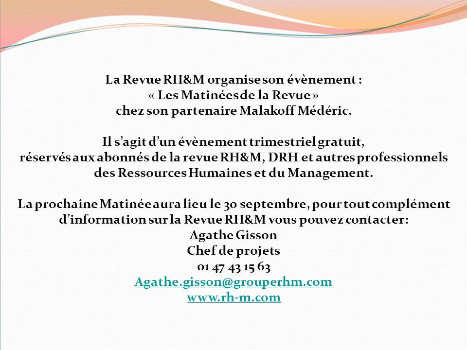 La Revue RH&M organise son évènement : « Les Matinées de la Revue » chez son partenaire Malakoff Médéric. Il s'agit d'un évènement trimestriel gratuit