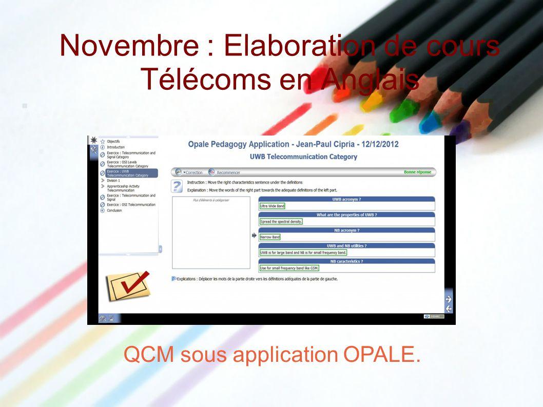 Novembre : Elaboration de cours Télécoms en Anglais QCM sous application OPALE.