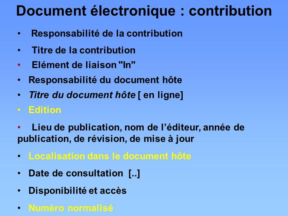 Responsabilité de la contribution Titre de la contribution Elément de liaison