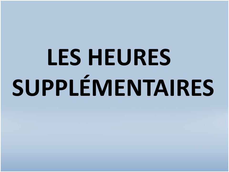 LES HEURES SUPPLÉMENTAIRES