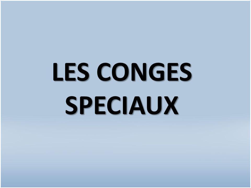 LES CONGES SPECIAUX