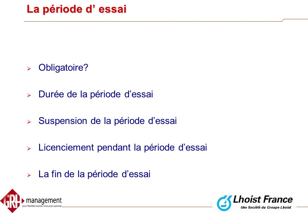 Questions sur la période d' essai  Comment mettre fin à un contrat pendant la période d' essai?  Doit-on signer un document à la fin de la période d