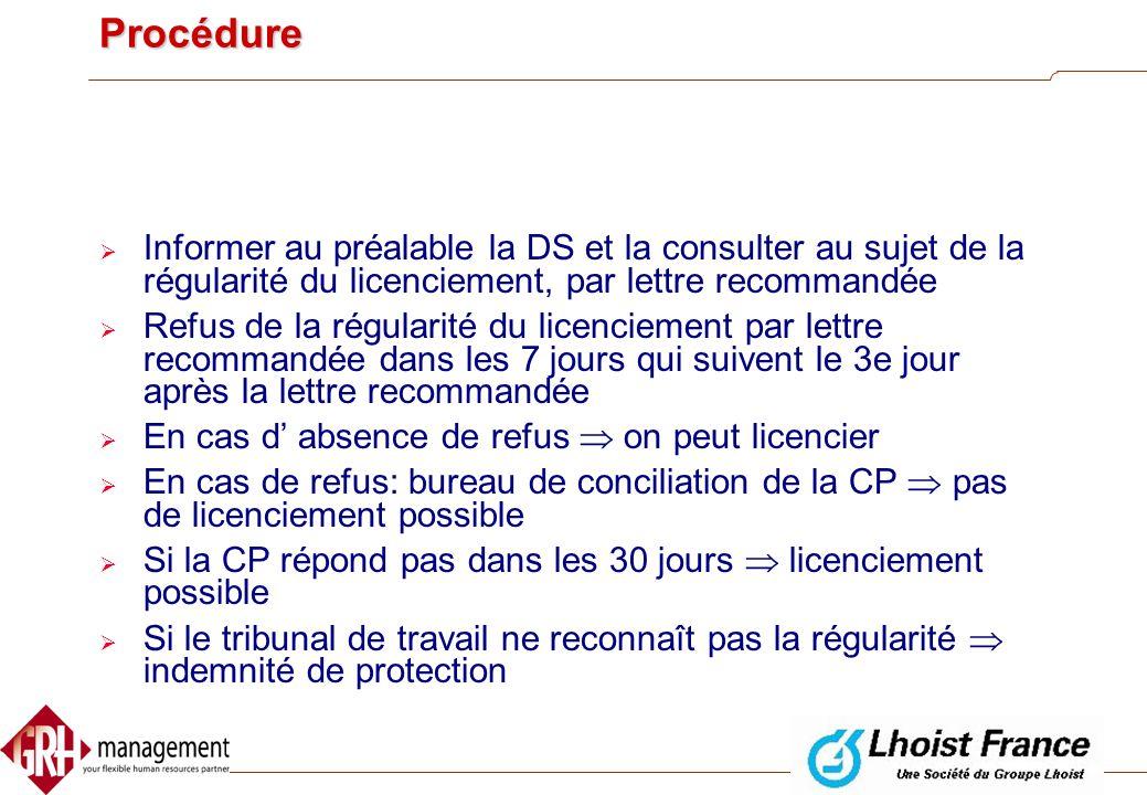 Membres de la DS  Si le membre de la DS est aussi membre du CE ou du CPPT  protection attachée à ce mandat  Début de la protection: dès la demande