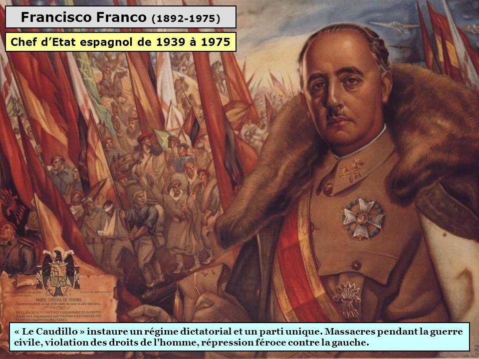Francisco Franco (1892-1975) « Le Caudillo » instaure un régime dictatorial et un parti unique.