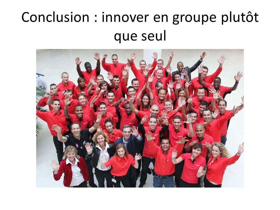 Conclusion : innover en groupe plutôt que seul