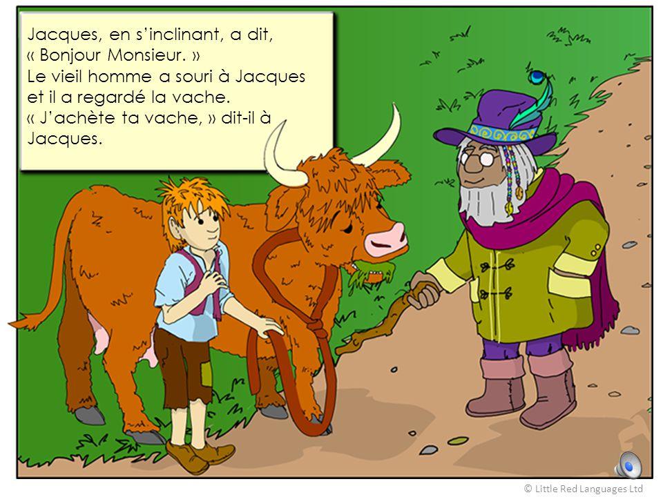 Jacques sifflait en marchant. La vache meuglait. Tout à coup, Jacques s'est arrêté de siffler.