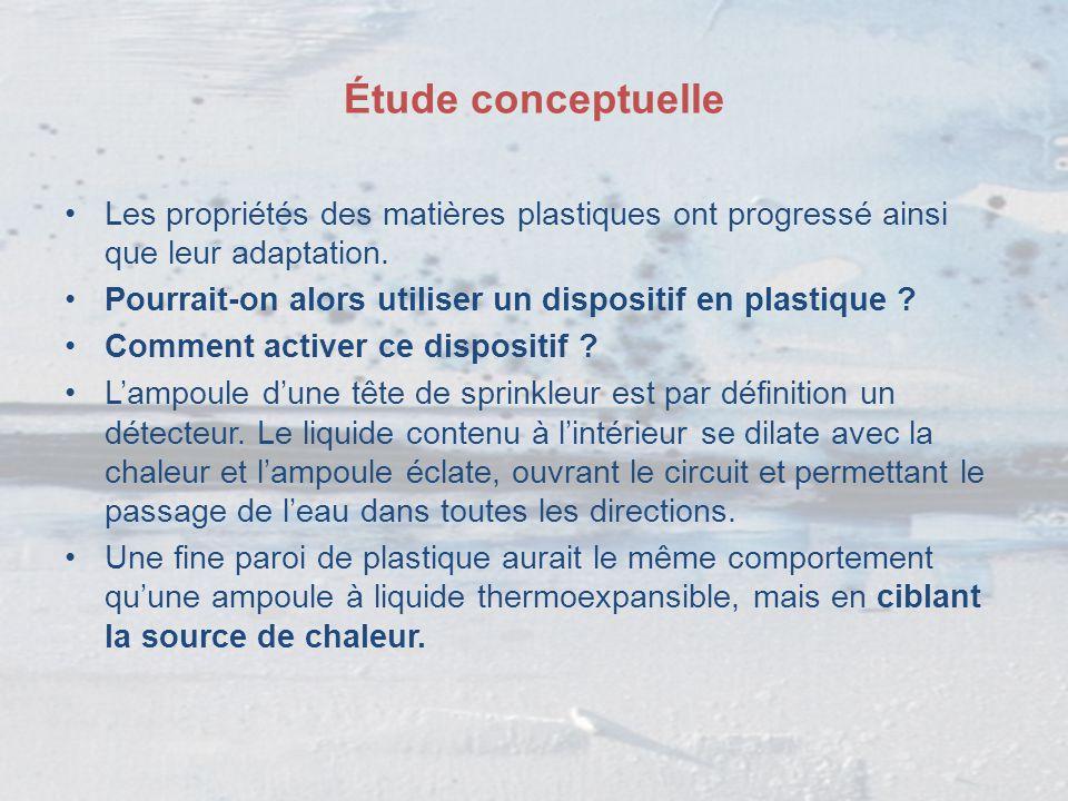 Étude conceptuelle Les propriétés des matières plastiques ont progressé ainsi que leur adaptation. Pourrait-on alors utiliser un dispositif en plastiq