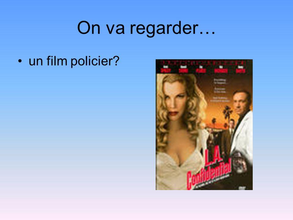 On va regarder… un film policier