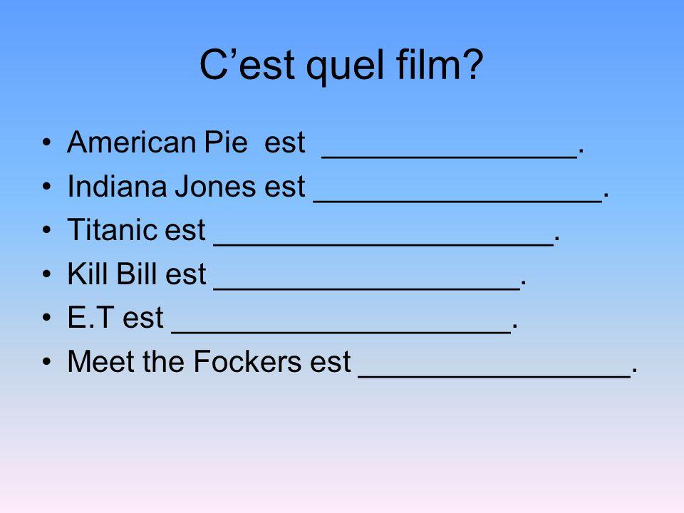 C'est quel film. American Pie est _______________.