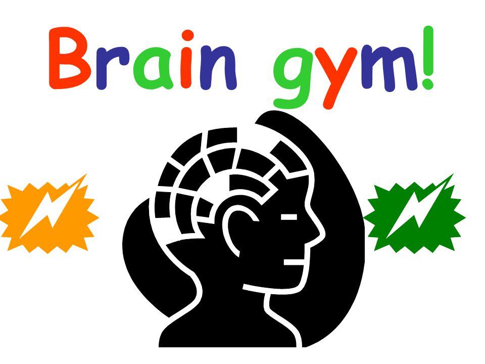 Brain gym! 