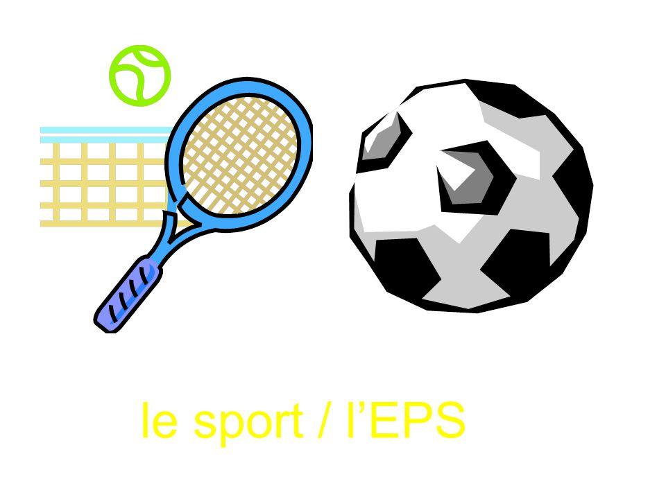le sport / l'EPS