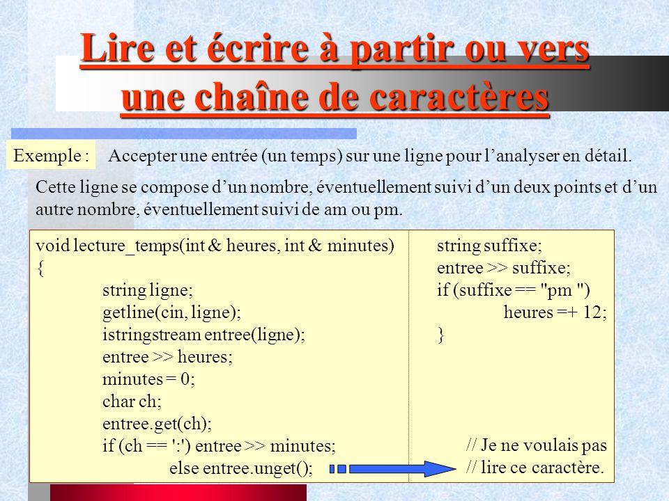 51 Lire et écrire à partir ou vers une chaîne de caractères Exemple :Accepter une entrée (un temps) sur une ligne pour l'analyser en détail.