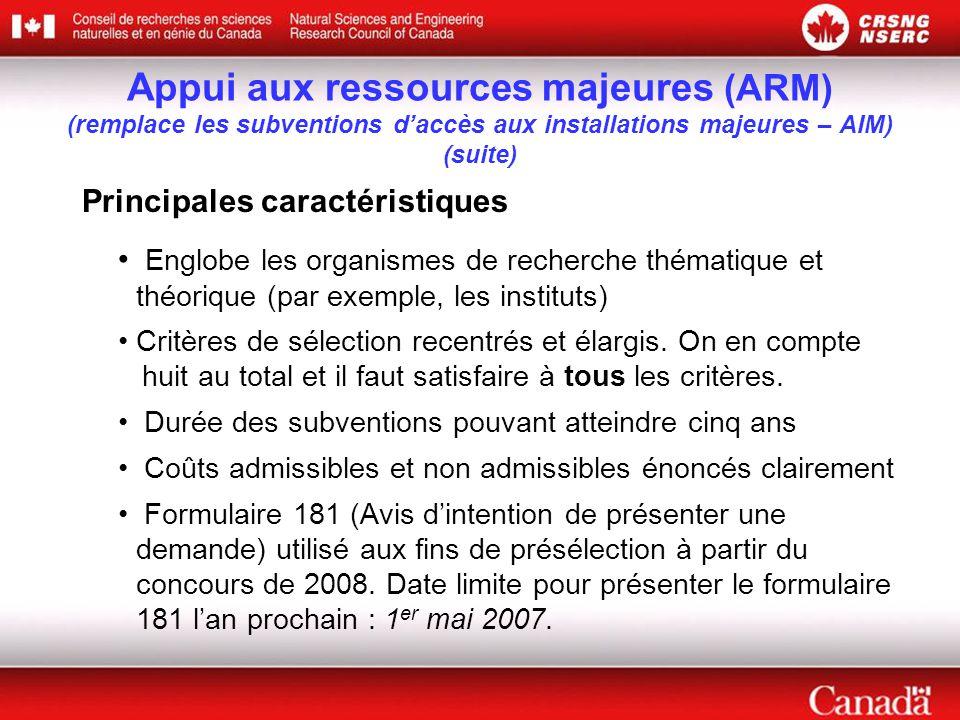 Principales caractéristiques Englobe les organismes de recherche thématique et théorique (par exemple, les instituts) Critères de sélection recentrés et élargis.