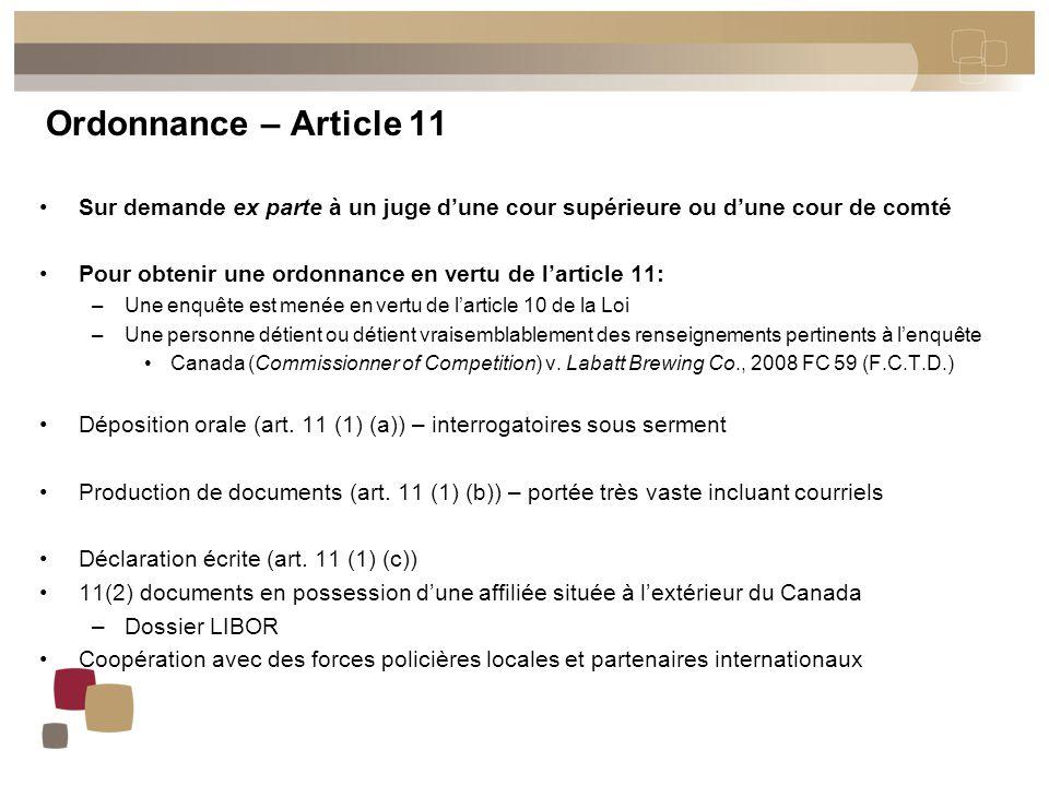 Ordonnance – Article 11 Sur demande ex parte à un juge d'une cour supérieure ou d'une cour de comté Pour obtenir une ordonnance en vertu de l'article