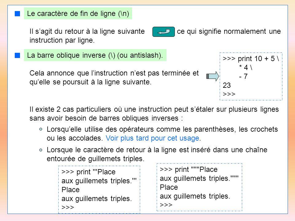 46 Accès aux caractères d'une chaîne mot = apprendre # Le premier caractère est en position 0.