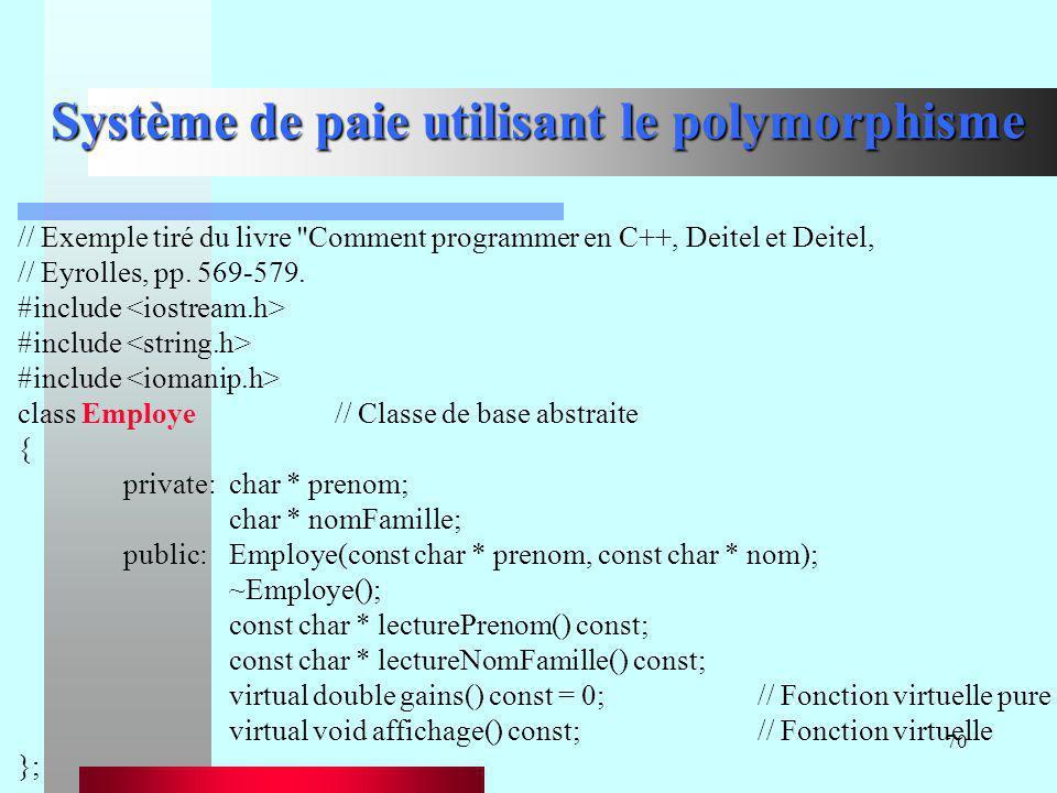 70 Système de paie utilisant le polymorphisme // Exemple tiré du livre