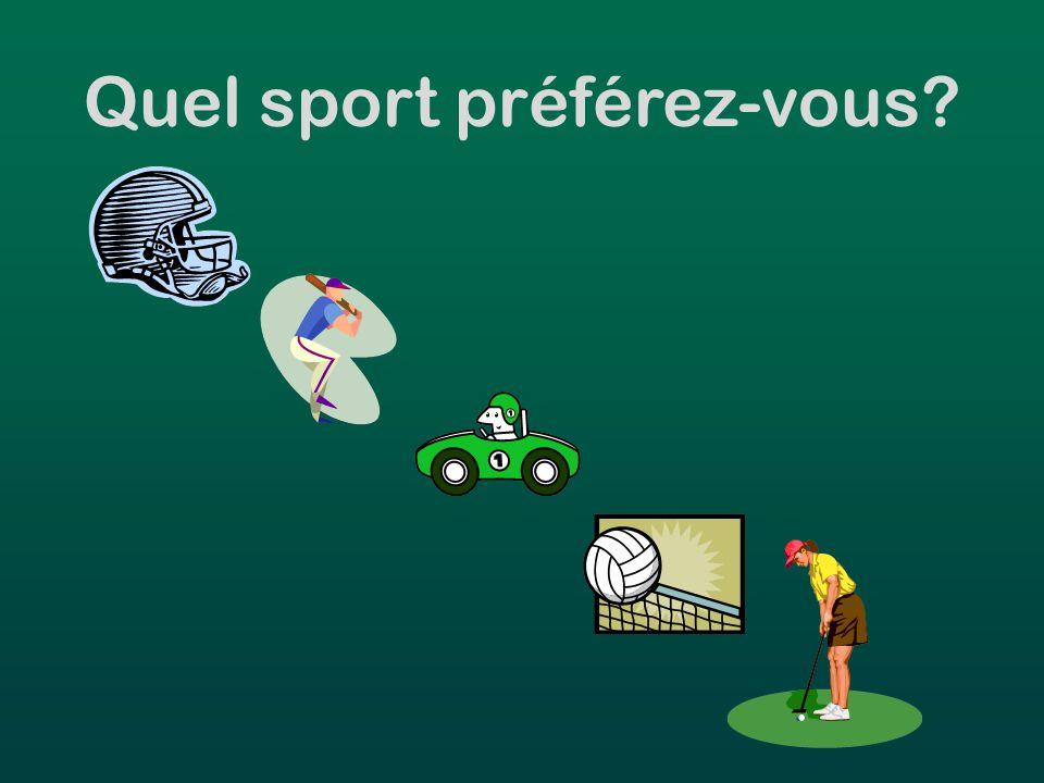 Quel sport préférez-vous?