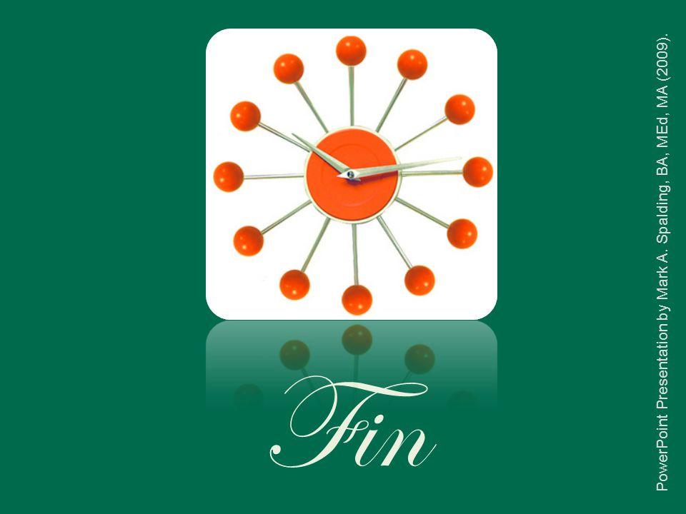 Fin PowerPoint Presentation by Mark A. Spalding, BA, MEd, MA (2009).