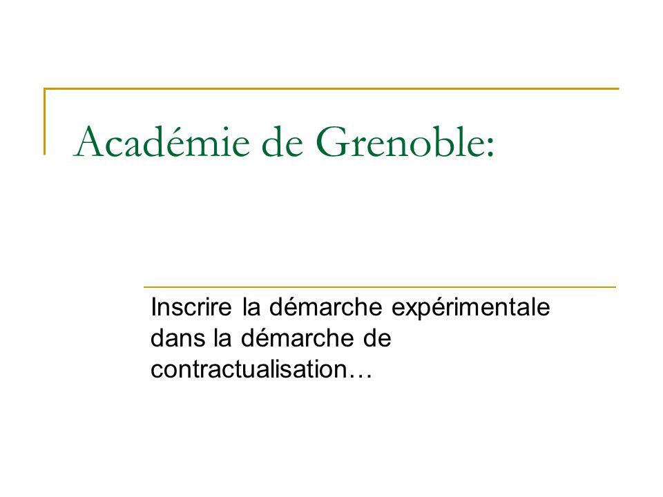 Académie de Grenoble: Inscrire la démarche expérimentale dans la démarche de contractualisation…