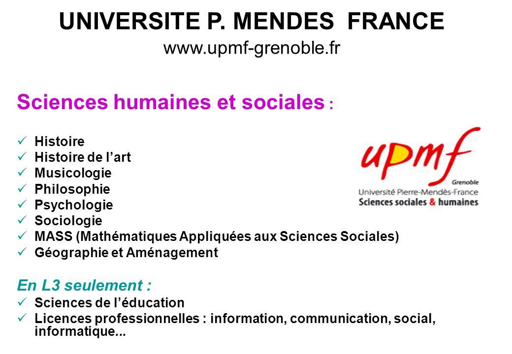 UNIVERSITE P. MENDES FRANCE www.upmf-grenoble.fr Sciences humaines et sociales : Histoire Histoire de l'art Musicologie Philosophie Psychologie Sociol