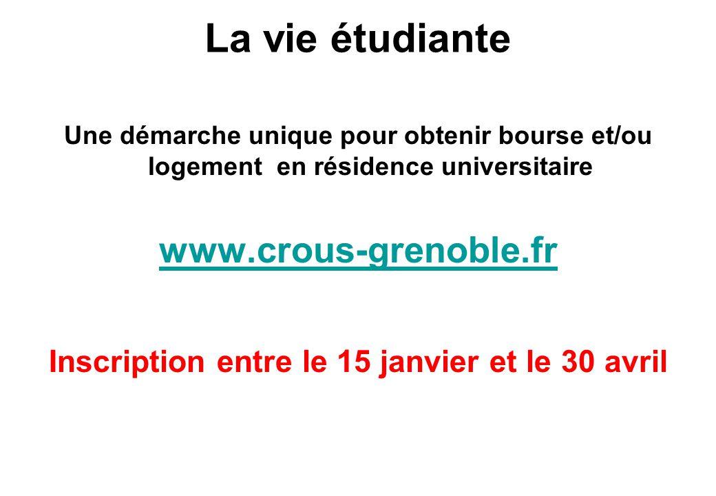 La vie étudiante Une démarche unique pour obtenir bourse et/ou logement en résidence universitaire www.crous-grenoble.fr Inscription entre le 15 janvi