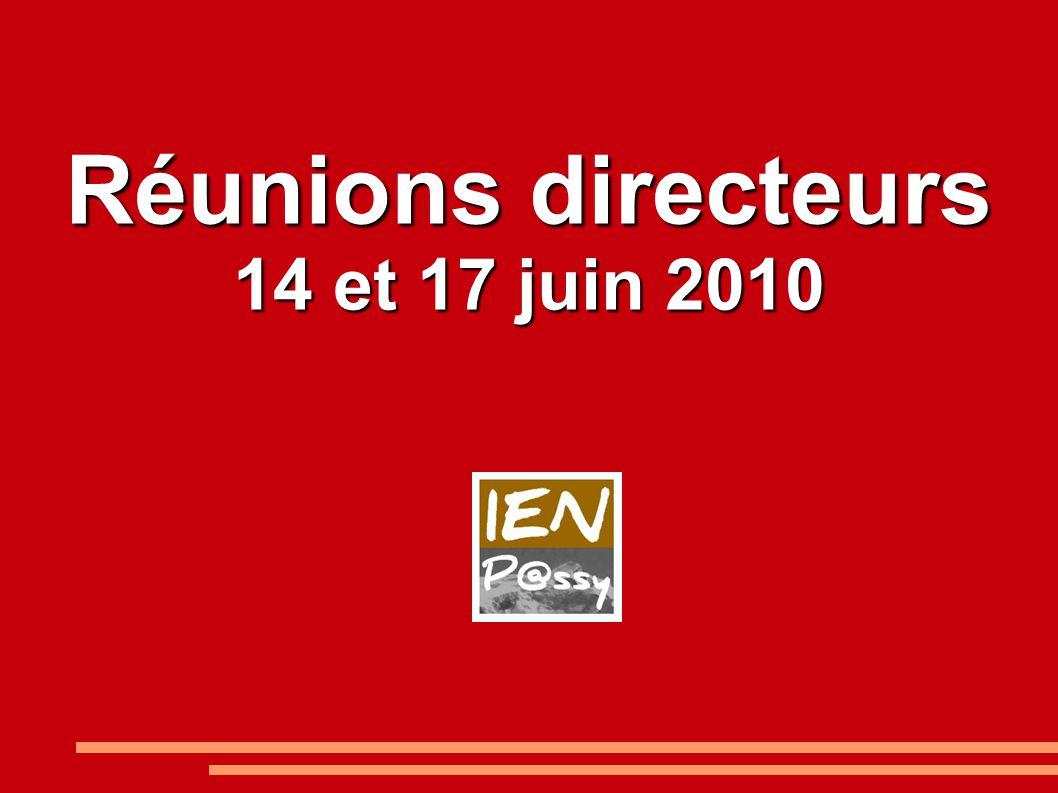 Réunions directeurs 14 et 17 juin 2010