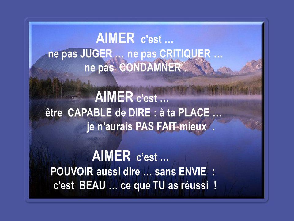 AIMER c'est … ACCOMPLIR … spontanément … des CHOSES pour l'AUTRE et ce … sans ARRIÈRE pensée… sans raison AUCUNE !