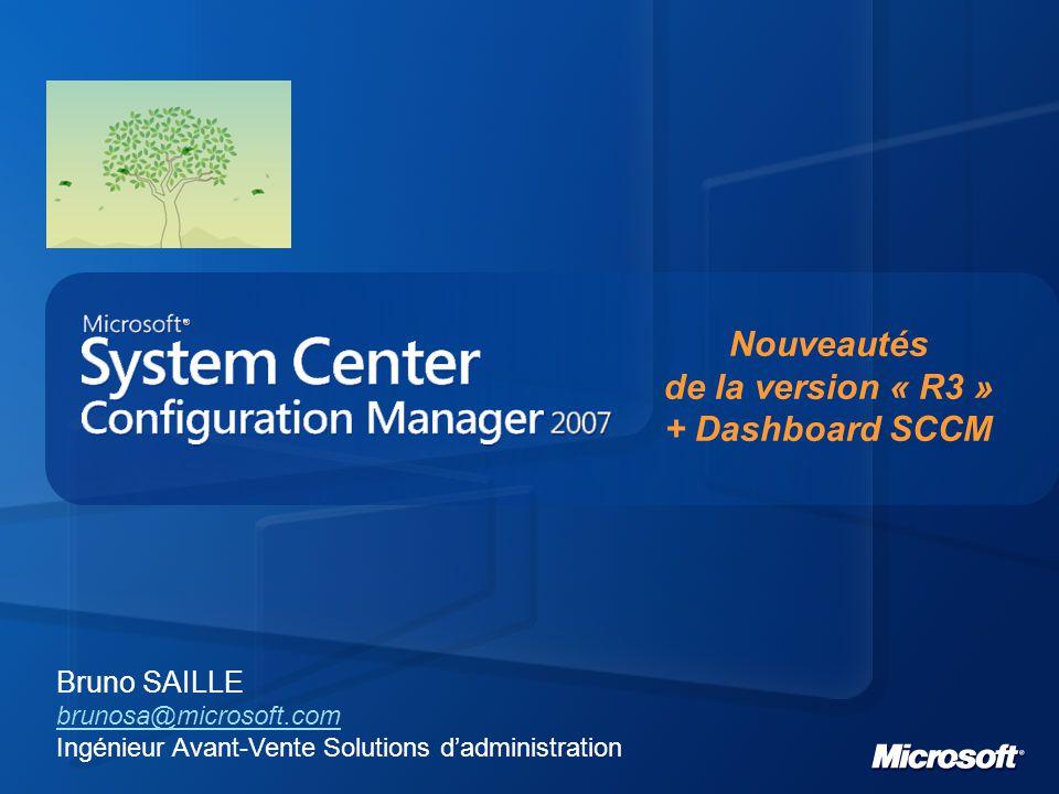 System Center Configuration Manager (SCCM) 2007 R3 Nouveautés: Gestion de l'énergie pour Windows XP / Vista / 7 et Windows Server 2003/2008 Montée en charge et performance OEM Media pour le déploiement d'OS Raccourcis additionnels dans la console Annonce préliminaire: http://blogs.technet.com/systemcenter/archive/2009/09/08/announcing- system-center-configuration-manager-2007-r3.aspx Disponibilité fin CY2010, version beta disponible http://blogs.technet.com/systemcenter/archive/2010/04/21/configuration- manager-2007-r3-beta-released.aspx