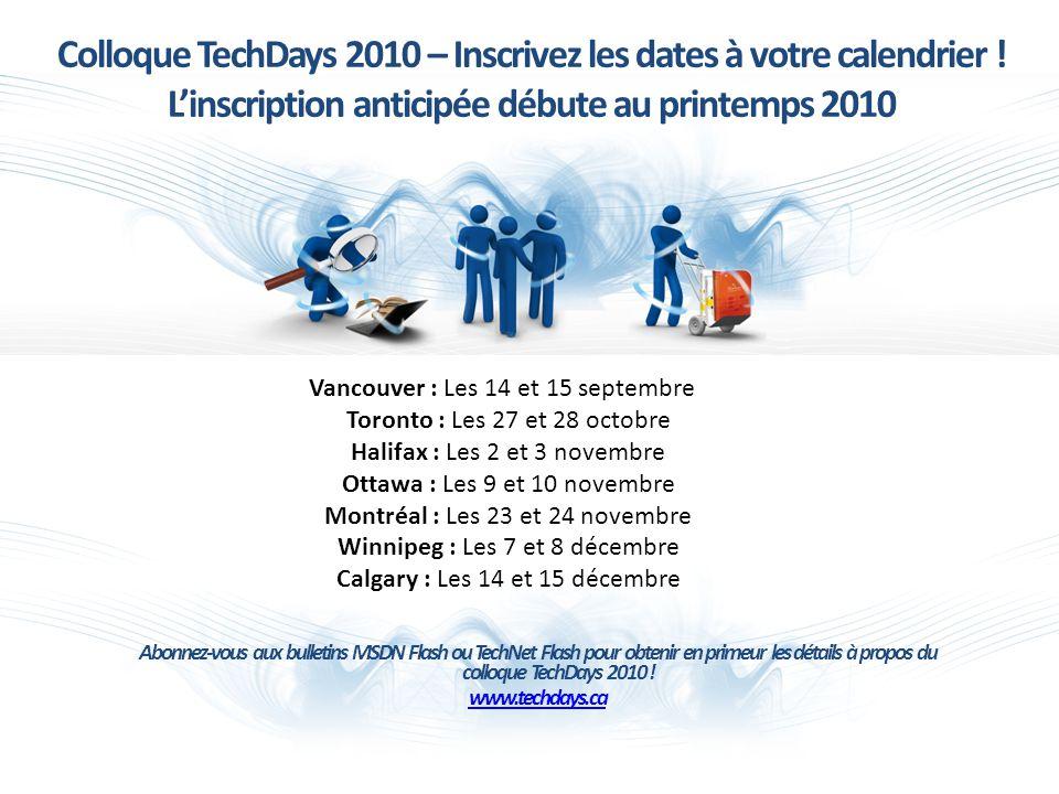 Colloque TechDays 2010 – Inscrivez les dates à votre calendrier .