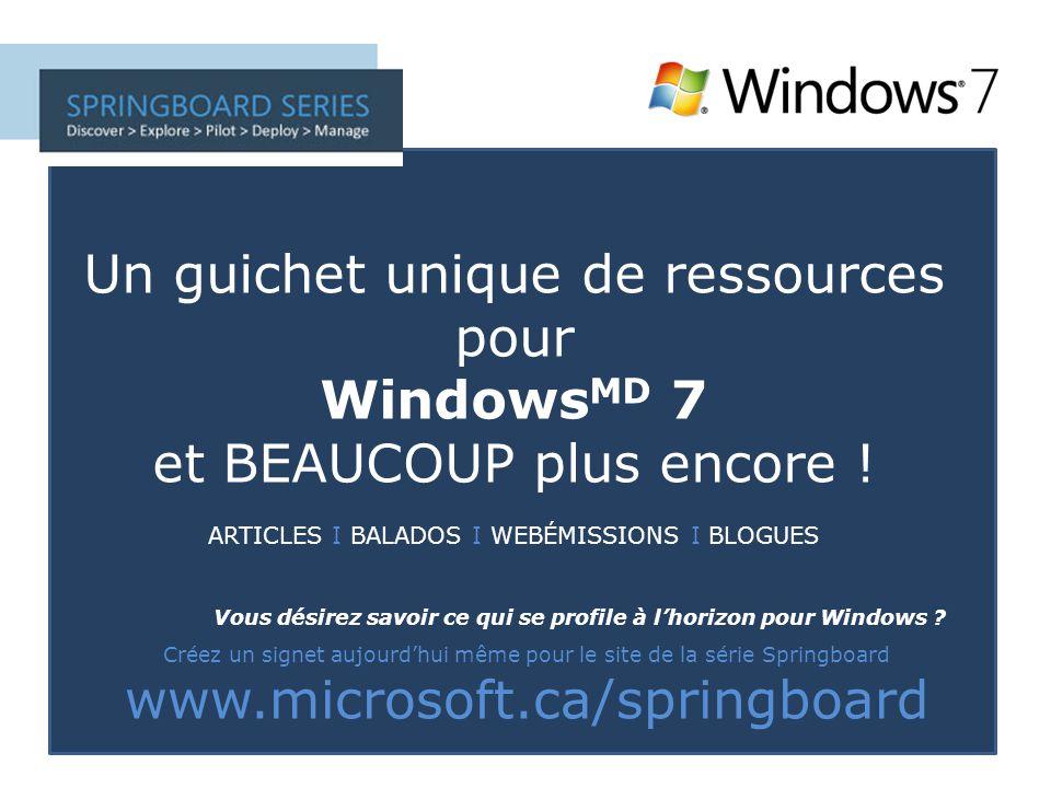 Un guichet unique de ressources pour Windows MD 7 et BEAUCOUP plus encore .