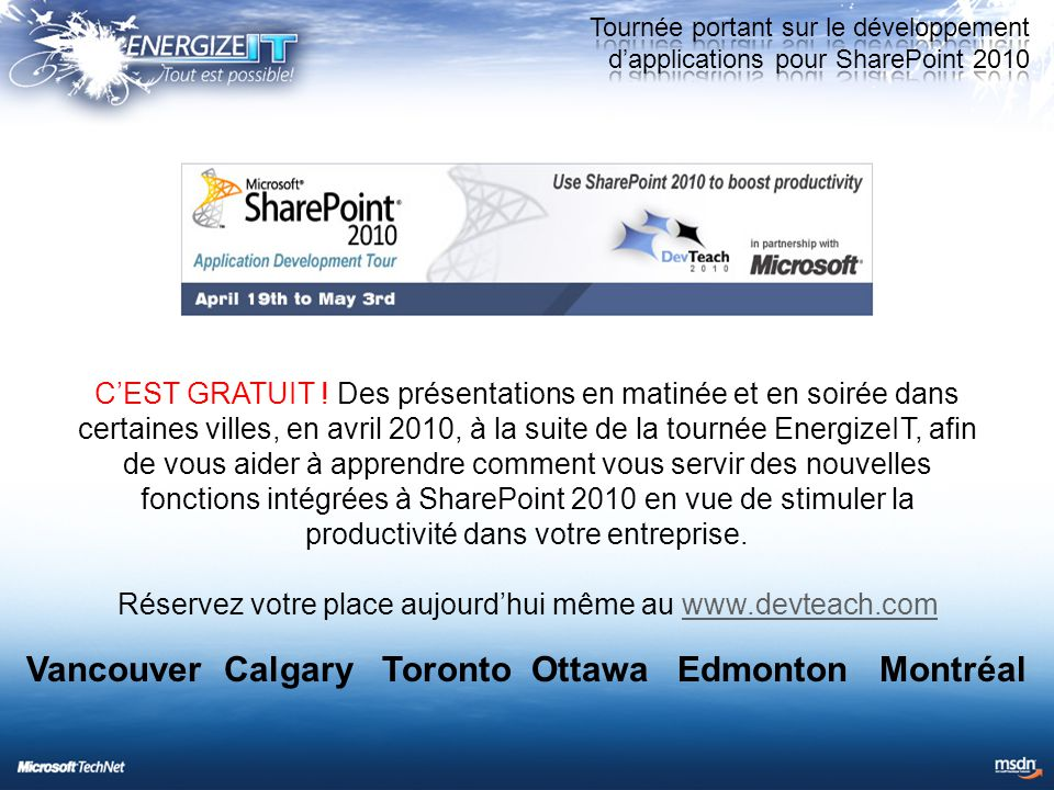 Visitez le site Windows Springboard pour accélérer votre formation et votre planification, ainsi que le déploiement de Windows 7.