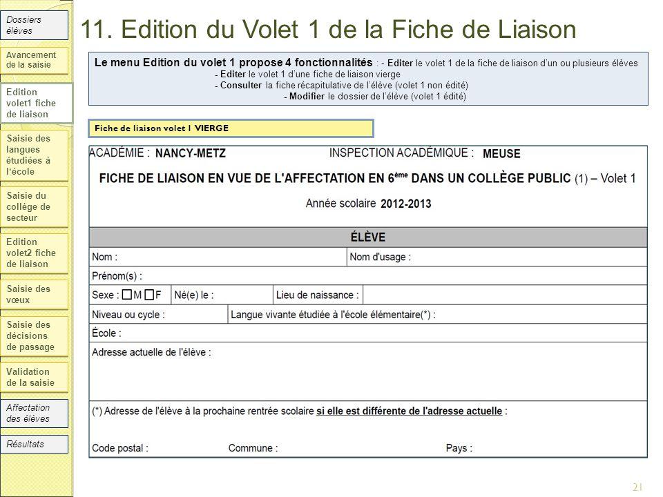11. Edition du Volet 1 de la Fiche de Liaison Saisie des langues étudiées à l'école Saisie du collège de secteur Edition volet2 fiche de liaison Saisi