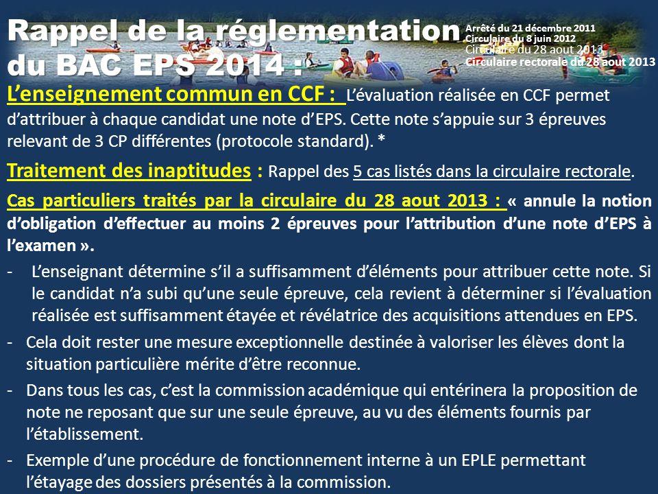 L'enseignement commun en CCF : L'évaluation réalisée en CCF permet d'attribuer à chaque candidat une note d'EPS. Cette note s'appuie sur 3 épreuves re