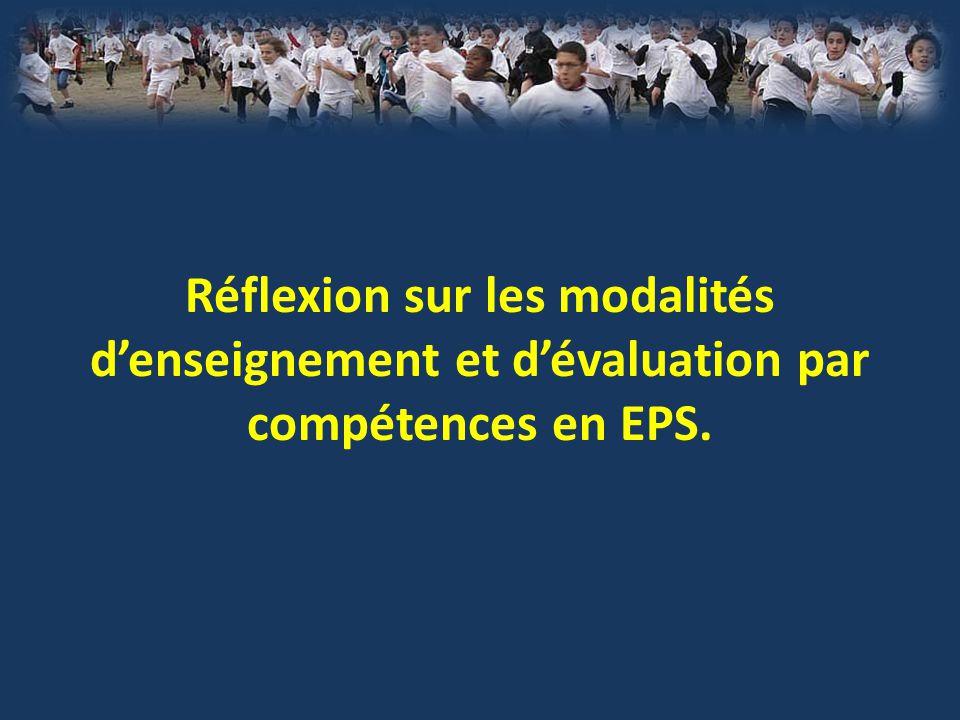 Réflexion sur les modalités d'enseignement et d'évaluation par compétences en EPS.