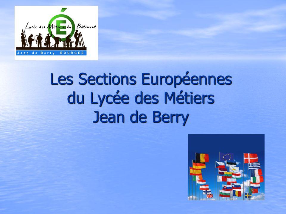Les Sections Européennes du Lycée des Métiers Jean de Berry