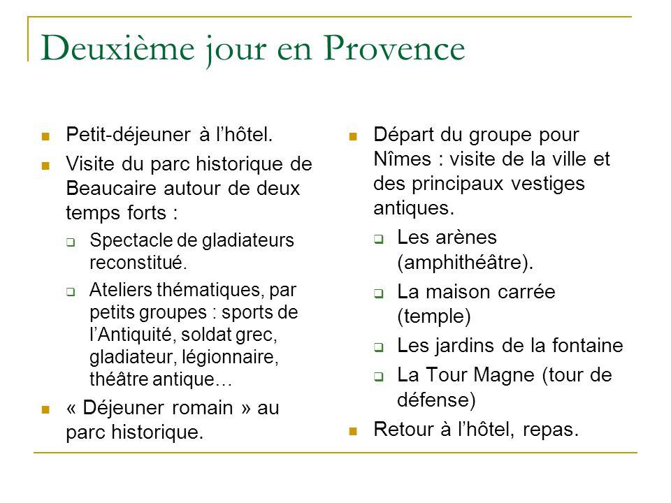 Deuxième jour en Provence Petit-déjeuner à l'hôtel. Visite du parc historique de Beaucaire autour de deux temps forts :  Spectacle de gladiateurs rec