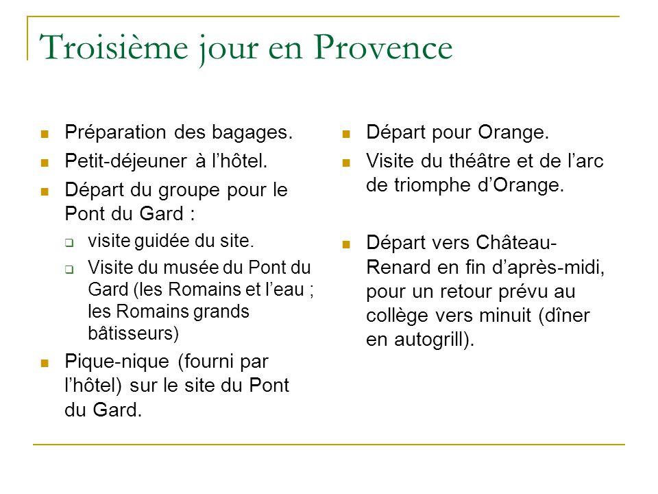 Troisième jour en Provence Préparation des bagages. Petit-déjeuner à l'hôtel. Départ du groupe pour le Pont du Gard :  visite guidée du site.  Visit
